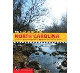 Mountaineers Books: 100 Classic Hikes In North Carolina