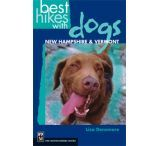 Mountaineers Books: Best Hikes With Dogs: Nh & Vt