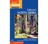 Mountaineers Books: Best Short Hikes In California's Northern Sierra