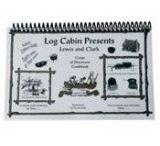Camp Chef Log Cabin Lewis & Clark Cookbook