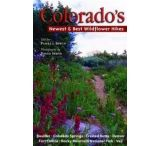 Big Earth Publishing: Colorado's Newest And Best Wildflower Hikes