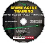 Forensics Source Crime Scene Training Module DVD- 5