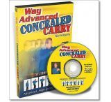 Gun Video DVD - Way Advanced Concealed Carry X0484D