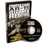 Gun Video Proper Care: AR-15 Cleaning & Feeding