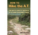 Stackpole Books: How To Hike The A.t.