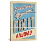 iCanvasART Fix it Anyway by Anderson Design Group Print, US Made