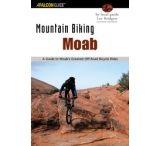 Globe Pequot Press: Mountain Biking Moab