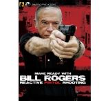 Panteao Productions Make Ready with Bill Rogers: Reactive Pistol Shooting DVD