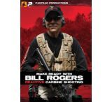 Panteao Productions Make Ready with Bill Rogers: Reactive Carbine Shooting DVD
