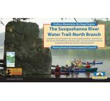 Endless Mtn Heritage: Susquehanna River Water Trail-north Branch