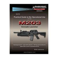 Blackheart Practical Guide To The Operational Use Of The M203 Grenade Launcher BH-PG-102