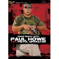 Panteao Productions Make Ready with Paul Howe: Tac Pistol Operator DVD