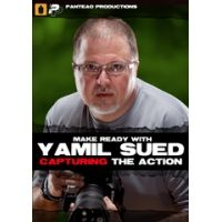Panteao Productions Make Ready with Yamil Sued: Capturing the Action DVD