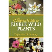 ProForce The Complete Guide to Edible Wild Plants