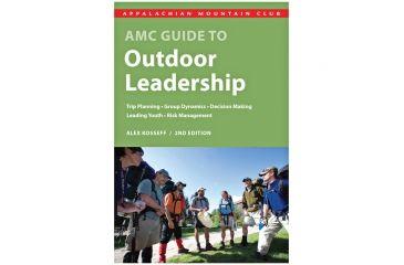 Amc Outdoor Leadership 2nd, Alex Kosseff, Publisher - Globe Pequot Press