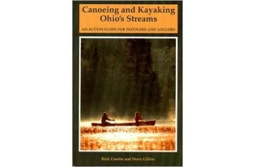 Can/kayaking Ohio's Streams, Richard Combs, Publisher - W.w. Norton & Co