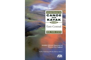 Canoe Guide E. To Central Ny, Kathie Armstrong, Publisher - Adirondack Mtn Club