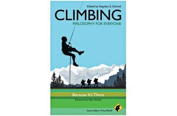 Climbing-philosophy For Evryon, Schmid, Allhoff & Florine, Publisher - Wiley Publishing