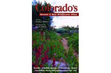 Co New & Best Wildflower Hikes, Pamela Irwin, Publisher - Big Earth Publishing