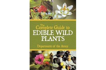 Edible Wild Plants, Dept. Of The Army, Publisher - Skyhorse