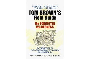 Fg The Forgotten Wilderness, Tom Brown, Publisher - Penguin Putnam