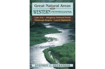 Great Natural Areas West Pa, Stephen Ostrander, Publisher - Stackpole Books
