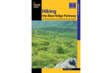 Hiking Blue Ridge Prkwy 2nd, Randy Johnson, Publisher - Globe Pequot Press