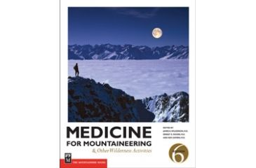 Medicine For Mountaineering, James Wilkerson Md, Publisher - Mountaineers Books