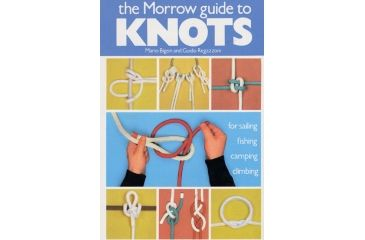Morrow Guide To Knots, Bigon, Et Al., Publisher - Harper Collins Pub