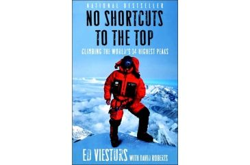 No Shortcuts To The Top, Ed Viesturs, David Roberts, Publisher - Random House