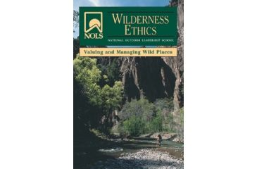 Nols Wilderness Ethcs Managmnt, Lamb, Goodrich, Publisher - Stackpole Books