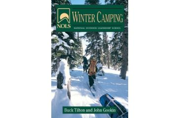 Nols Winter Camping, Buck Tilton, Publisher - Stackpole Books