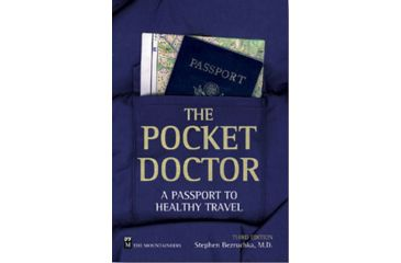 Pocket Doctor 3rd Ed, Stephen Bezruchka, Publisher - Mountaineers Books