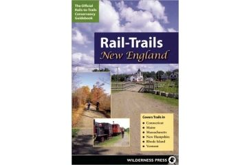 Rail-trails To New England, Rails To Trails Conservancy, Publisher - Wilderness Press