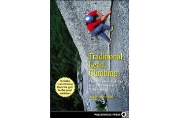 Traditional Lead Climbing, Heidi Pesterfield, Publisher - Wilderness Press