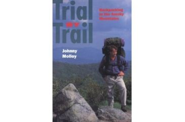 Trial By Trail, Johnny Molloy, Publisher - U Of Chicago