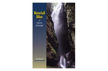 Waterfall Hikes Of North Ga, Jim Parham, Publisher - Milestone Press