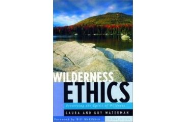 Wilderness Ethics, Laura & Guy Waterman, Publisher - W.w. Norton & Co