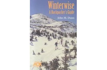 Winterwise Backpackers Guide, John Dunn, Publisher - Adirondack Mtn Club